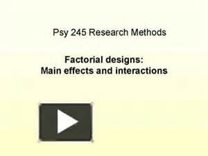 factorial design main effect and interaction ppt factorial designs main effects and interactions