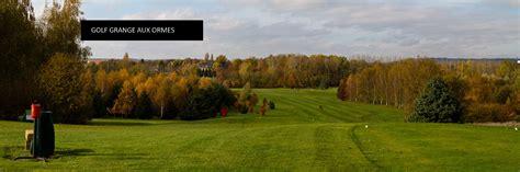 Golf De La Grange Aux Ormes by Golf Grange Aux Ormes Ligue De Golf Grand Est