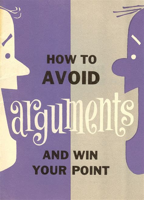 7 Ways To Avoid An Argument by 365 Days Of Grrs How To Avoid Arguments And Win Your Point