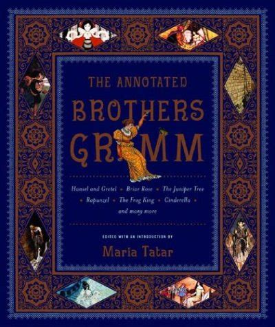 the grimm books the annotated brothers grimm tatar