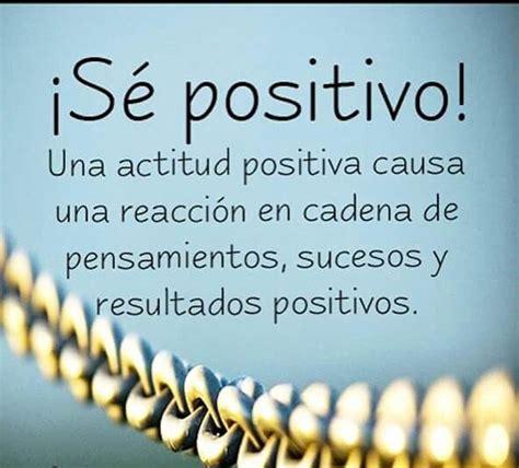 imagenes positivas para el trabajo frases para ser positivo en el trabajo pensamientos bonitos