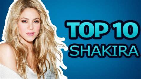 10 Songs En Espa 241 canciones de shakira top 10 canciones de shakira con m 225