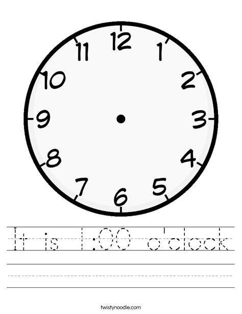 printable o clock it is 1 00 o clock worksheet twisty noodle