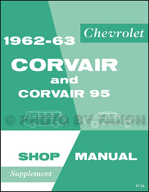 free online auto service manuals 1963 chevrolet corvair 500 navigation system 1962 1963 chevrolet corvair and 95 repair shop manual reprint supplement