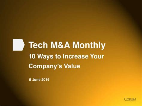tech m a monthly 10 ways to increase your company s value