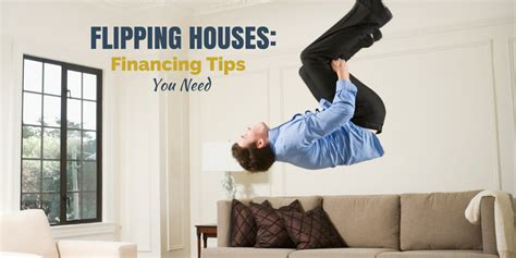 flipping houses tips flipping houses financing tips you need counselpro