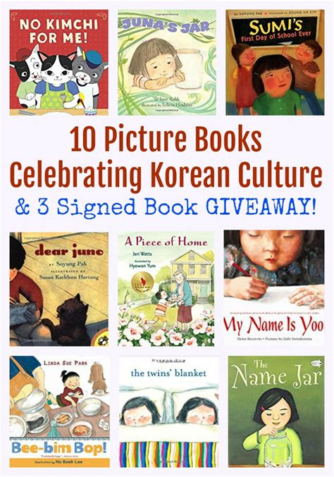 Korean Giveaway - 10 picture books celebrating korean culture 3 signed book giveaway pragmaticmom