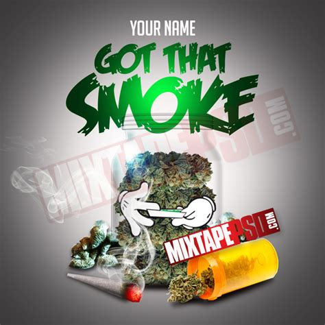 mixtape cover got that smoke psd mixtapepsd com