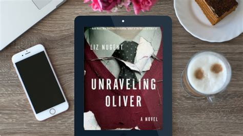 unraveling oliver a novel books unraveling oliver perfectly read the