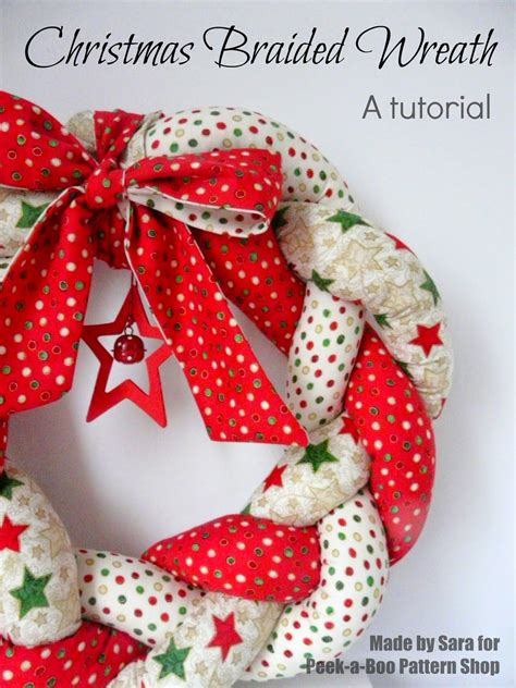 christmas items you tube wreaths braided wreath a tutorial peek a boo pages patterns fabric more
