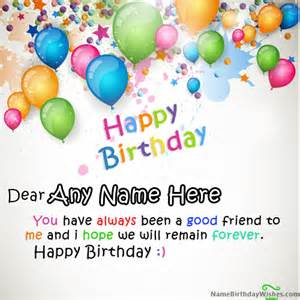 write name on happy birthday wishes and wish birthday to