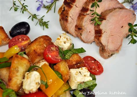panzanella salad barefoot contessa my carolina kitchen herb marinated pork tenderloin with a
