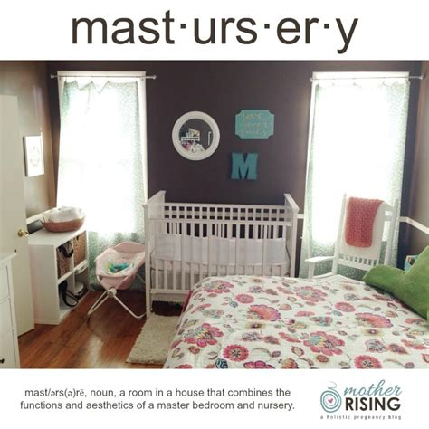 mastursery  nursery  master bedroom mother rising