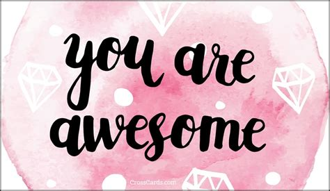 Mothers Day Card by Free You Are Awesome Ecard Email Free Personalized Care Amp Encouragement Cards Online