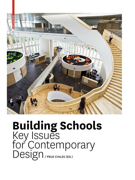 design issues building schools key issues for contemporary design by
