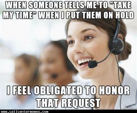Call Centre Meme - 383 best images about call center memes on pinterest