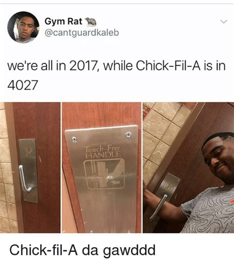 Gym Rats Meme - gym rat we re all in 2017 while chick fil a is in 4027