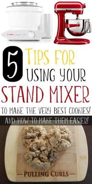 cookies expert tips    stand mixer