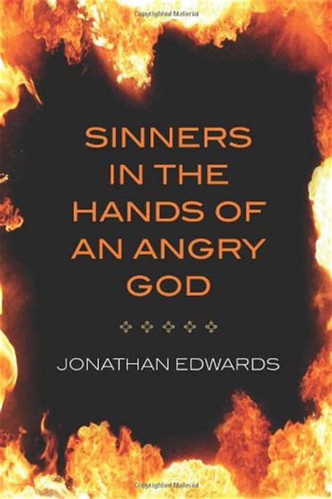 sinners in the of an angry god by jonathan edwards
