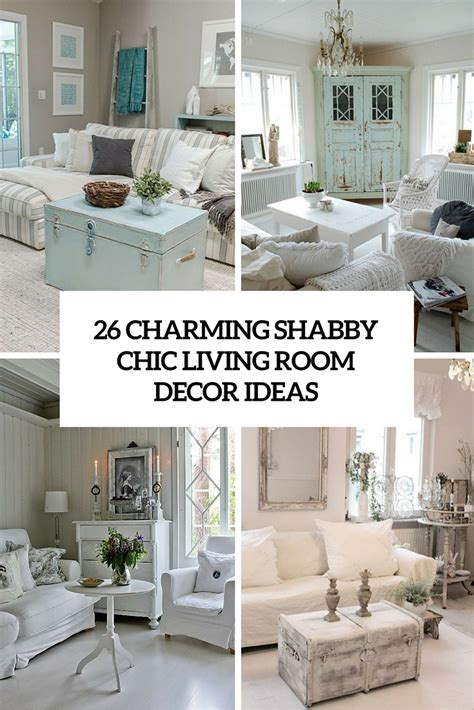 country chic living room decor 26 charming shabby chic living room d 233 cor ideas shelterness