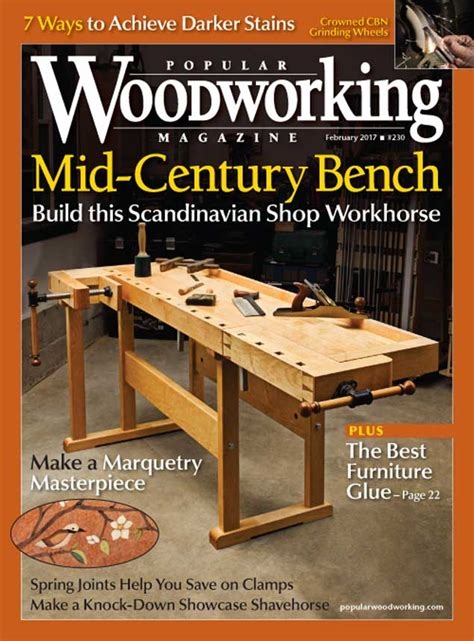 top woodworking magazines popular woodworking magazine february 2017 issue