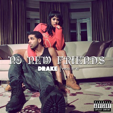 Drake No New Friends Meme - rap it up design drake no new friends covers