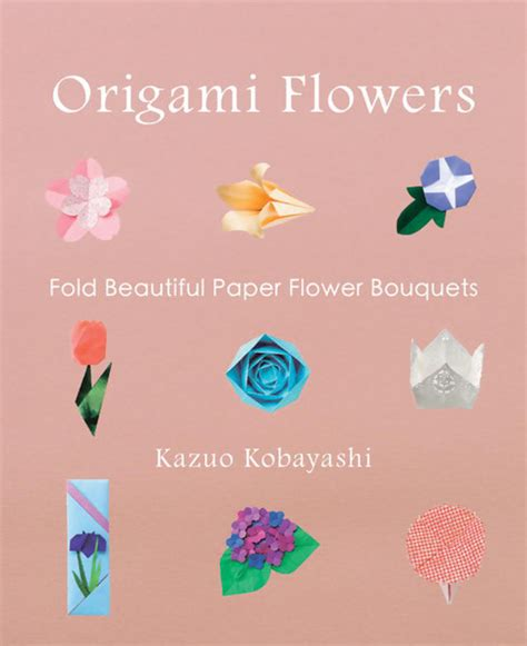 Beautiful Origami Paper - origami flowers fold beautiful paper flower bouquets