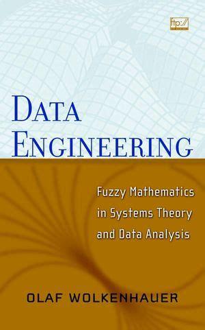 Fuzzy Mathematics wiley data engineering fuzzy mathematics in systems