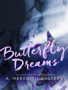 Butterfly Dreams butterfly dreams a meredith walters