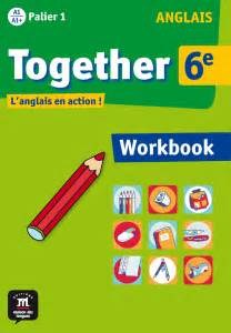 together m 233 thode d anglais coll 232 ge 201 ditions des