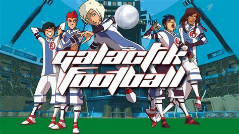 film cartoon football galactik football trailer animation series cartoon
