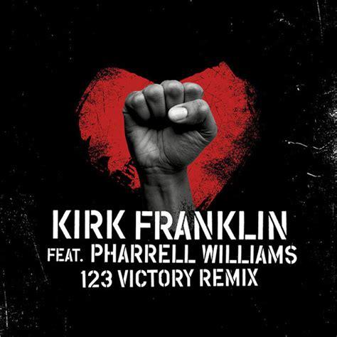 kirk franklin rap new music kirk franklin feat pharrell 123 victory