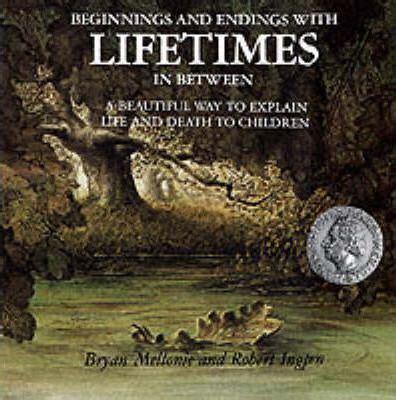 Beginnings And Endings With Lifetimes In Between Bryan