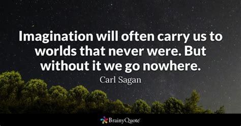 quotes about imagination imagination quotes brainyquote