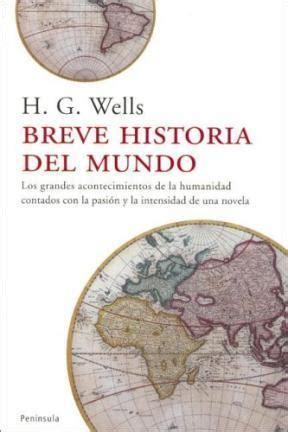 libro la historia del mundo el hombre invisible wells herbert george h g wells sinopsis del libro rese 241 as criticas