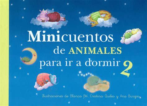 minicuentos de tortugas y 8448833678 minicuentos de animales para ir a dormir 2 tapa dura blanca bk cristi