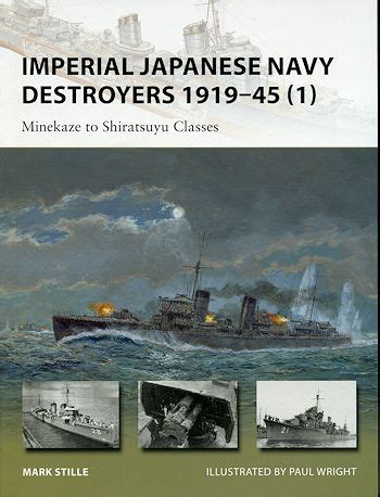 libro imperial japanese navy antisubmarine osprey s imperial japanese navy destroyers 1919 45 1 reviewed by scott van aken