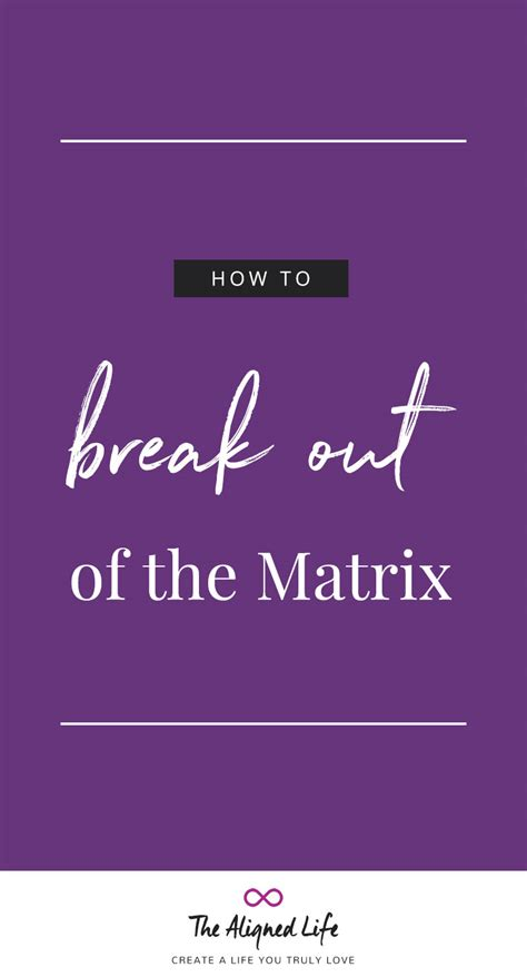 inside the matrix the power of choice books how to out of the matrix the aligned