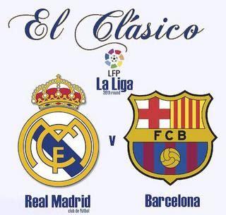 imagenes del real madrid y el barcelona barcelona vs real madrid horarios a que hora juegan