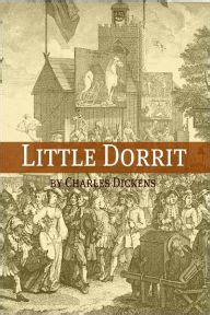 charles dickens biography notes little dorrit with charles dickens biography plot