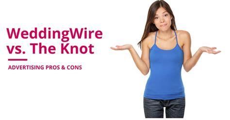 The Knot Wedding Wire by Weddingwire Vs The Knot Advertising