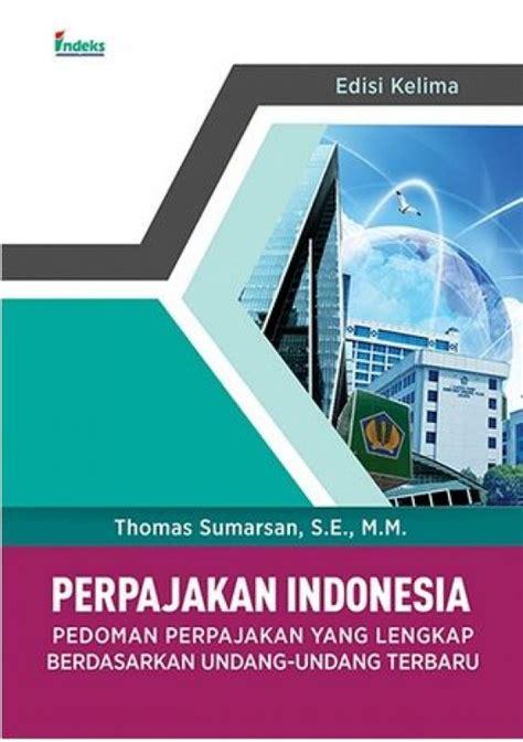 Buku Perpajakan by Bukukita Perpajakan Indonesia Edisi 5