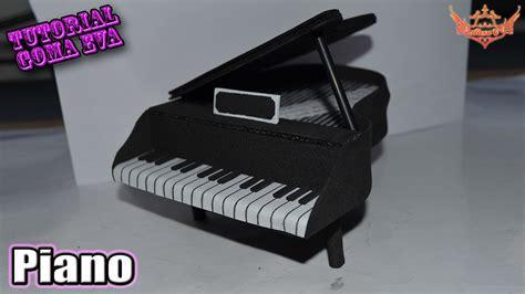 tutorial piano como zaqueo tutorial piano de goma eva foamy youtube