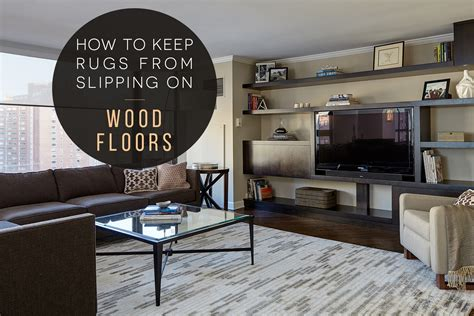 how to prevent rugs from slipping on hardwood chicago interior design lugbill designs chicago interior designer interior