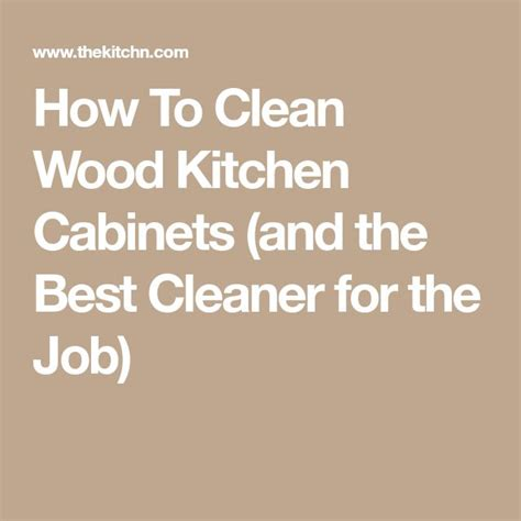 How To Clean Wood Kitchen Cabinets by Best 25 Wood Cabinet Cleaner Ideas On Cabinet