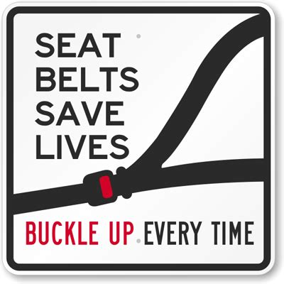 seat belt ticket price buckle up signs driving safety signs