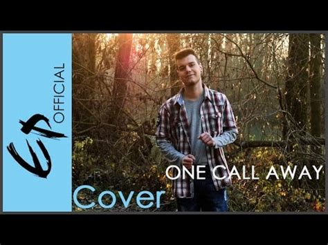 charlie puth ep one call away charlie puth cover by ep youtube