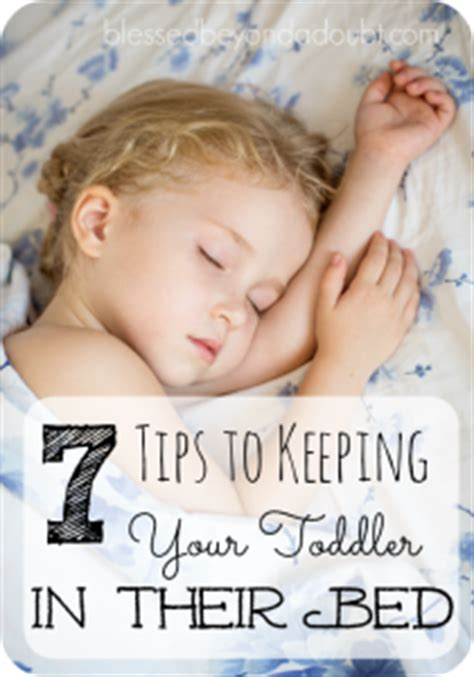 tips for getting your toddler to stay in their bed at