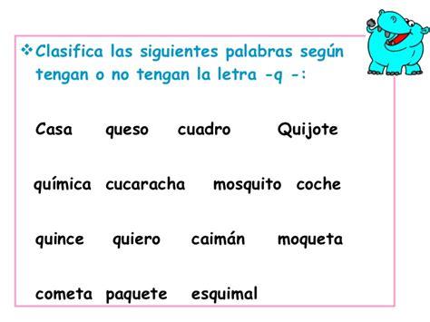 palabras con la letra q q ejemplos de palabras con q ca que qui co cu