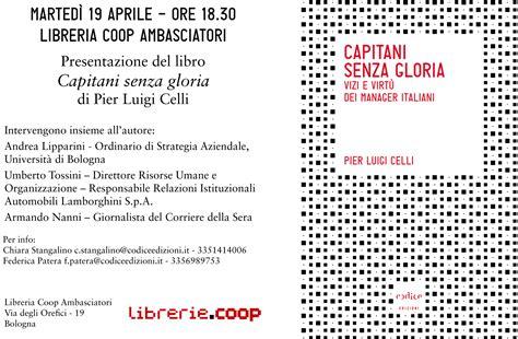 libreria coop ambasciatori bologna 19 aprile pier luigi celli alla libreria coop